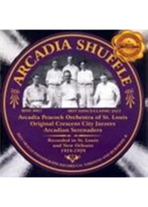 Arcadia Shuffle - Recorded In St. Louis And New Orleans 1924-1925 (Music CD)