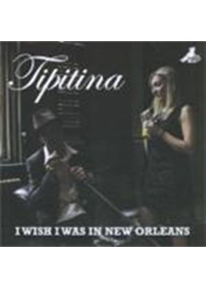 Tipitina - I Wish I Was In New Orleans