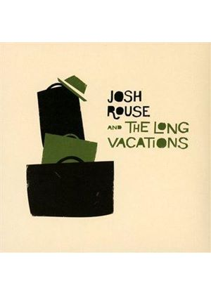 Josh Rouse & The Long Vacations - Josh Rouse and the Long Vacations (Music CD)