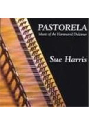 Sue Harris - Pastorela (Music Of The Hammered Dulciner)