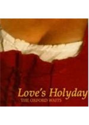Oxford Waits - Love's Holyday (Music CD)