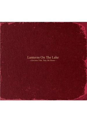 Lanterns on the Lake - Gracious Tide, Take Me Home (Music CD)
