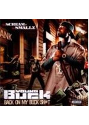 Young Buck - Back On My Buck Shit (Music CD)