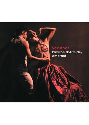 Scanner - Pavillon d'Armide/Amarant (Music CD)