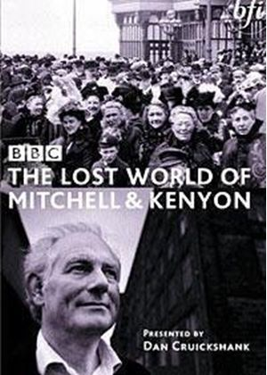 Lost World Of Mitchell And Kenyon, The