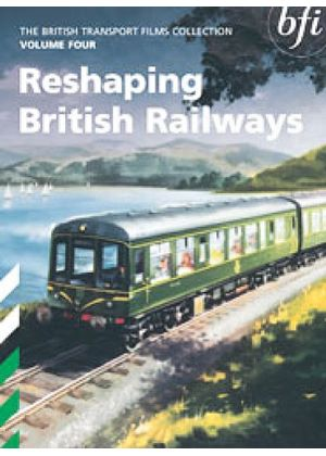 British Transport Films Collection Vol. 4  - Reshaping British Railways