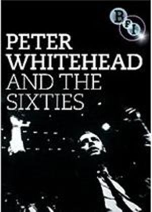 Peter Whitehead:  and the Sixties (Music DVD)
