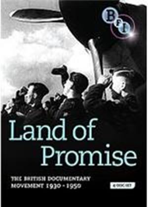 Land Of Promise - The British Documentary Movement 1930-1950