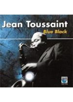 Jean Toussaint - Blue Black (Music CD)