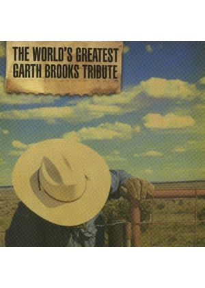 Various Artists - The World's Greatest Garth Brooks Tribute (Music CD)
