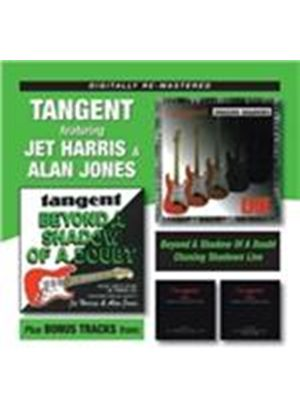 Tangent - Beyond A Shadow Of A Doubt/Chasing Shadows Live (Music CD)