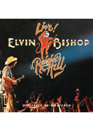 Elvin Bishop - Raisin' Hell (Live Recording) (Music CD)
