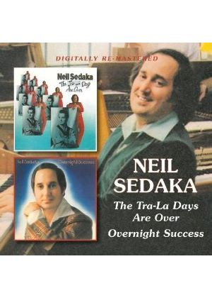 Neil Sedaka - Tra-La Days Are Over/Overnight Success (Music CD)
