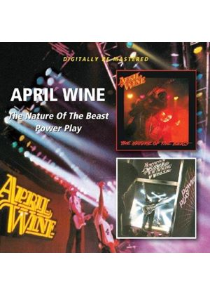 April Wine - Nature of the Beast/Power Play (Music CD)