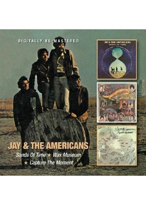 Jay & the Americans - Sands of Time/The Wax Museum/Capture the Moment (Music CD)