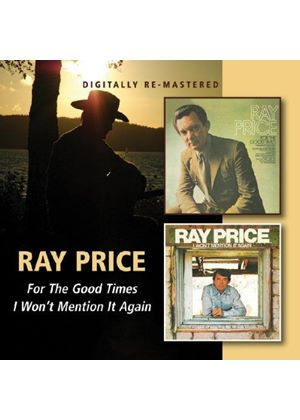 Ray Price - For the Good Times/I Won't Mention It Again (Music CD)