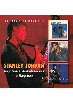 Stanley Jordan - Magic Touch/Standards, Vol.1/Flying Home (Music CD)