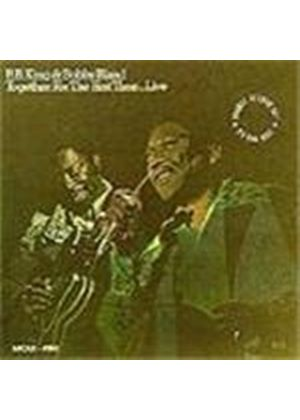 B.B. King & Bobby 'Blue' Bland - Together For The First Time [Remastered]