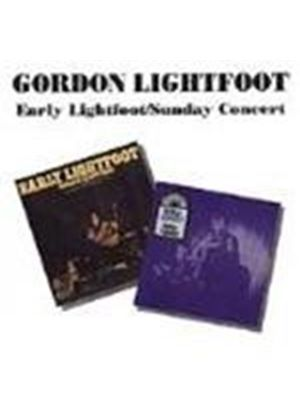 Gordon Lightfoot - Early Lightfoot/Sunday Concert