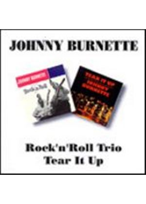 Johnny Burnette - Rnr Trio/Tear It Up (Music CD)