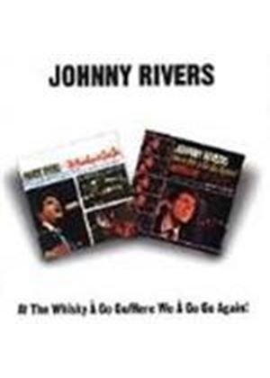 Johnny Rivers - Live At The Whiskey-A-Go-Go/Here We A-Go-Go Again