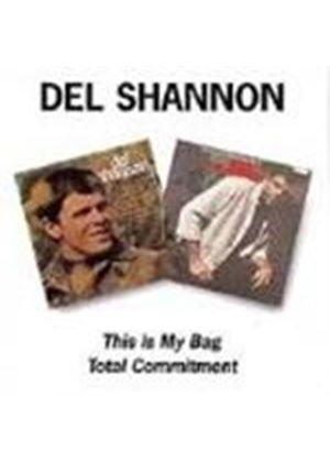 Del Shannon - This Is My Bag/Total Commitment