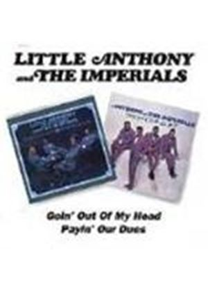 Little Anthony And The Imperials - Goin' Out Of My Head/Payin' Our Dues
