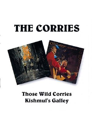 The Corries - Those Wild Corries/Kishmuls Galley (Music CD)