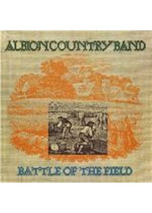 Albion Country Band - Battle Of The Field (Music CD)