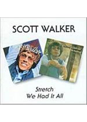 Scott Walker - Stretch/We Had It All (Music CD)