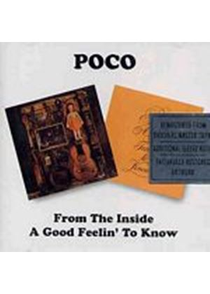 Poco - From The Inside/A Good Feelin To Know (Music CD)