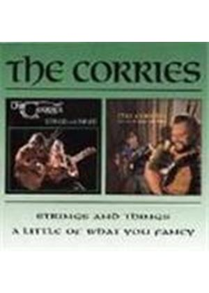 Corries (The) - Little Bit Of What You Fancy, A/Strings And Things