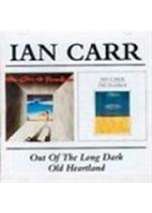 Ian Carr - Old Heartlands/Out Of The Long Dark