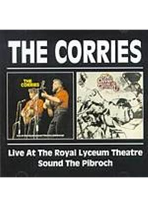 The Corries - Live At The Royal Lyceum Theatre/Sound The Pibroch (Music CD)