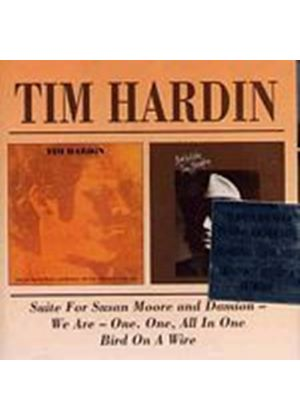Tim Hardin - Suite For Susan Moore And Damion-We Are-One/Bird On A Wire (Music CD)