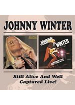 Johnny Winter - Still Alive & Well/Captured Live! (Music CD)