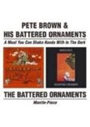 Pete Brown - Meal You Can Shake Hands With In The Dark, A/Mantel Piece