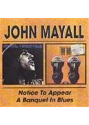 John Mayall - Notice To Appear/A Banquet In Blues [Remastered]