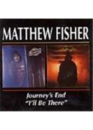 Matthew Fisher - Journey's End/I'll Be There