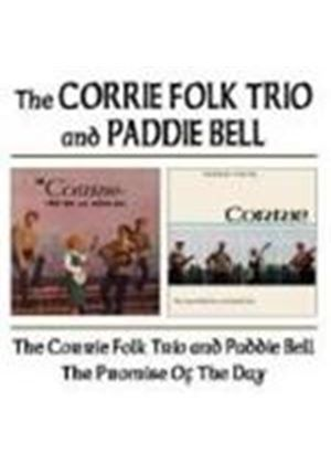 Corrie Folk Trio & Paddie Bell - Corrie Folk Trio And Paddie Bell/The Promise Of The Day