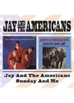 Jay & The Americans - Jay And The Americans/Sunday And Me [Remastered]