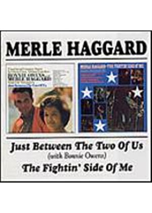 Merle Haggard - Just Between The Two Of Us/The Fightin Side Of Me (Music CD)
