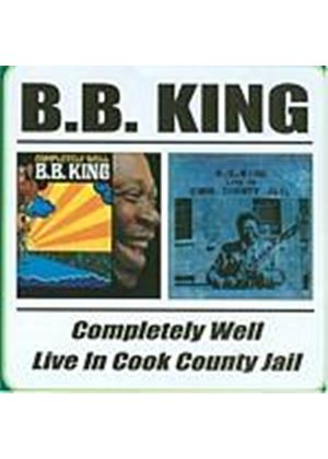 B.B. King - Completely Well/Live In Cook County Jail (Music CD)