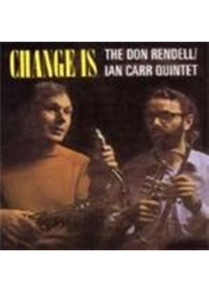Don Rendell & Ian Carr - Change Is [Remastered]