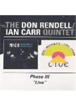 Don Rendell & Ian Carr - Phase III/Live [Remastered]