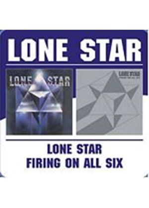 Lone Star - Lone Star/Firing On All Six (Music CD)