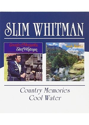 Slim Whitman - Country Memories/Cool Water