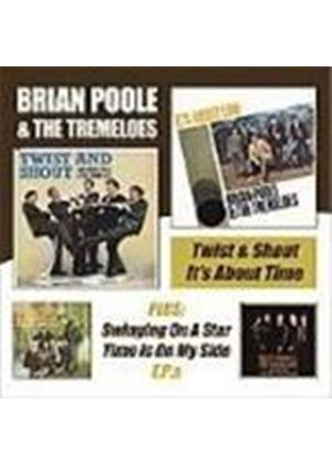 Brian Poole & The Tremeloes - Twist And Shout/It's About Time/EP's