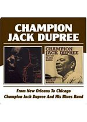Champion Jack Dupree - From New Orleans To Chicago/Champion Jack Dupree... (Music CD)