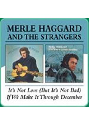 Merle Haggard And The Strangers - Its Not Love/If We Make It Through December (Music CD)